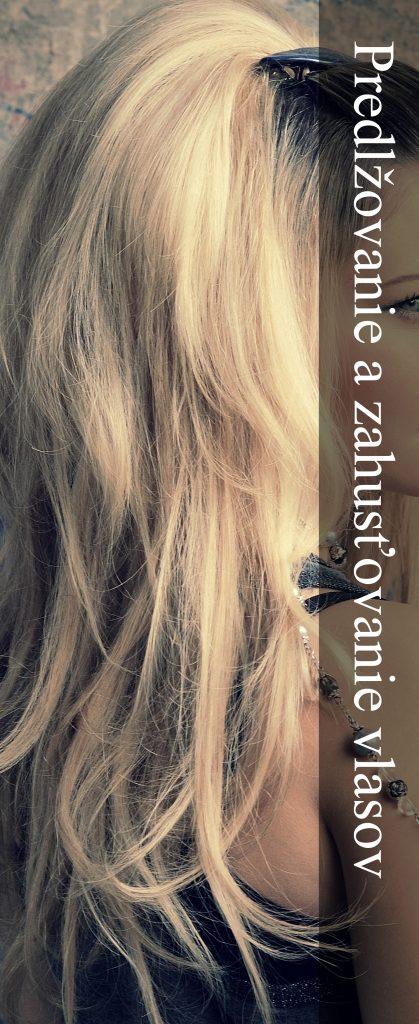 predlžovanie a zahusťovanie vlasov